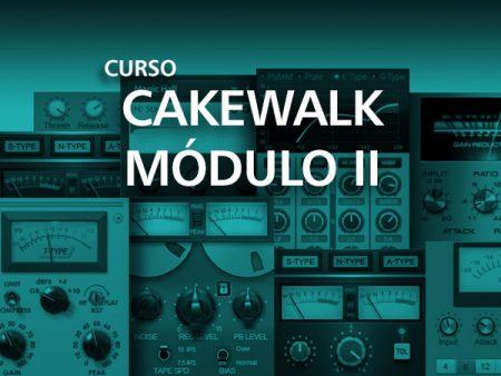 Cakewalk – Modulo II
