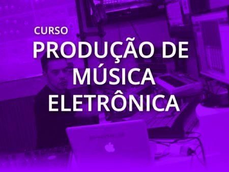 Produção de Música Eletrônica
