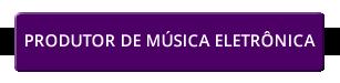 btn-produtor-de-musica-eletronica.fw