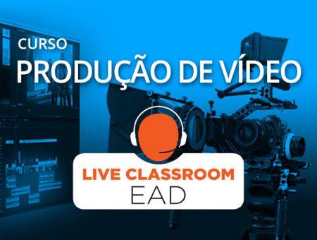 Produção de Vídeo – EAD